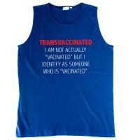 """Тениска без ръкав със щампа, надпис или с индивидуален дизайн """"Трансваксиниран"""""""